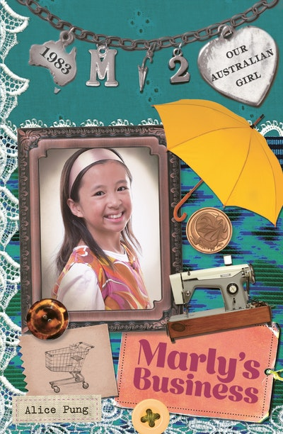 Book Cover:  Our Australian Girl: Marly's Business (Book 2)