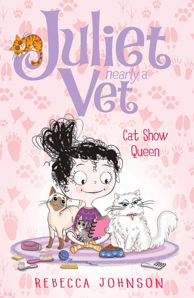 Cat Show Queen: Juliet, Nearly a Vet (Book 10)