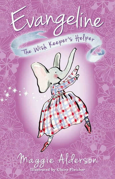 Book Cover:  Evangeline, The Wish Keeper's Helper