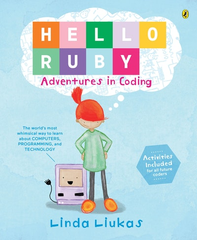 Hello Ruby: Adventures in Coding
