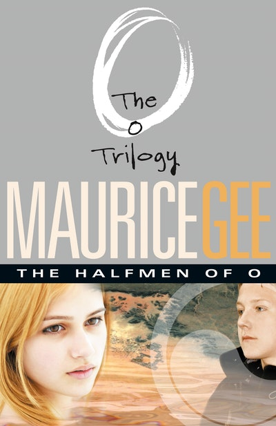 The Halfmen of O: The O Trilogy Volume 1