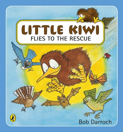 Book Cover:  Little Kiwi Flies to the Rescue
