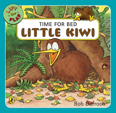 Book Cover:  Time for Bed Little Kiwi: Lift the Flap