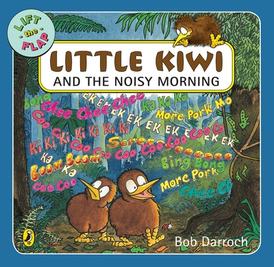 Book Cover:  Little Kiwi and the Noisy Morning: Lift the Flap