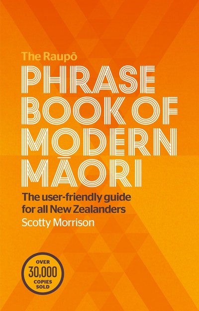 Raupō Phrasebook of Modern Māori