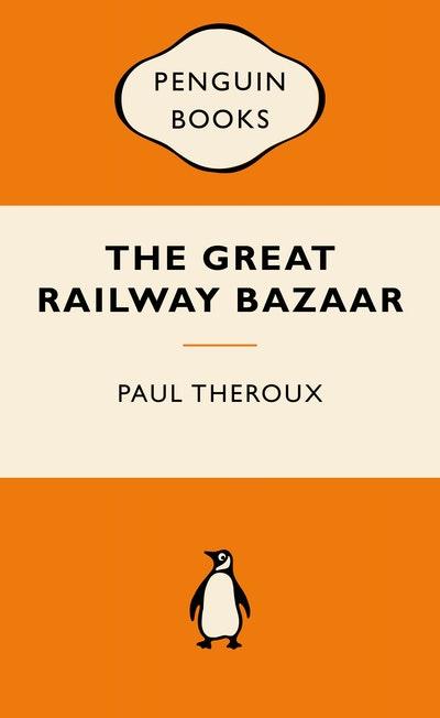 The Great Railway Bazaar: Popular Penguins