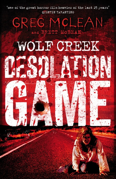 Book Cover:  Desolation Game: Wolf Creek Book 2