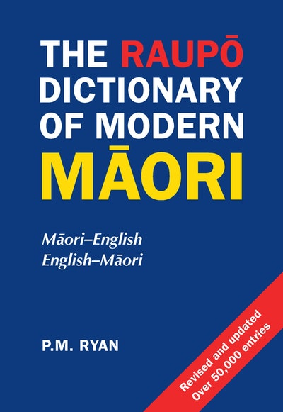 The Raupō Dictionary of Modern Māori