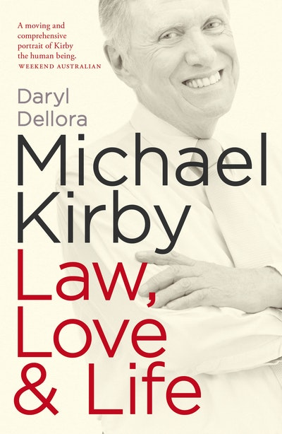 Book Cover:  Michael Kirby: Law, Love & Life