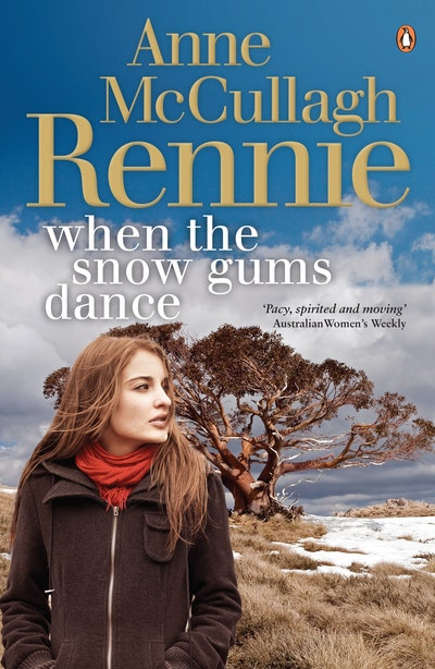 Book Cover:  When the Snow Gums Dance