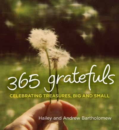 Book Cover:  365 Gratefuls: Celebrating Treasures, Big And Small