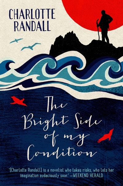 Book Cover:  Bright Side Of My Condition, The