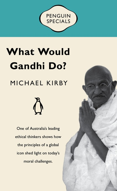 Book Cover:  What Would Gandhi Do?: Penguin Special