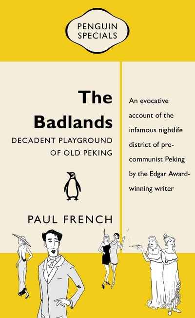 Book Cover: The Badlands: Decadent Playground of Old Peking: Penguin Special