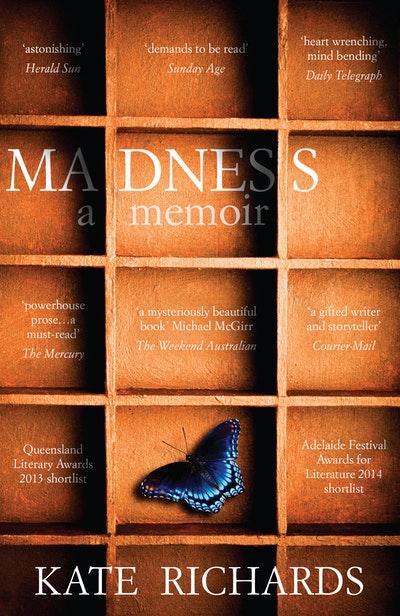 Madness: a Memoir