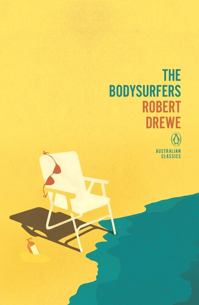 Book Cover: The Bodysurfers: Penguin Australian Classics