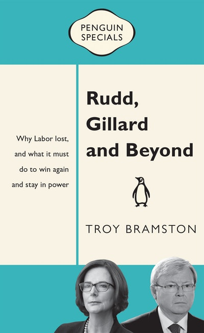 Book Cover:  Rudd, Gillard and Beyond: Penguin Special
