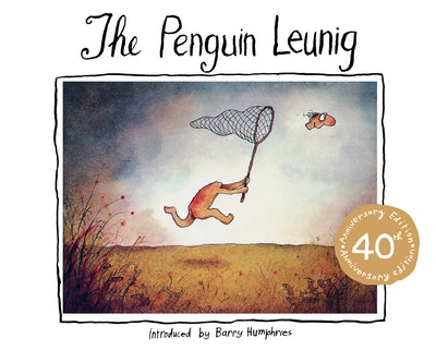 Book Cover: The Penguin Leunig: 40th Anniversary Edition