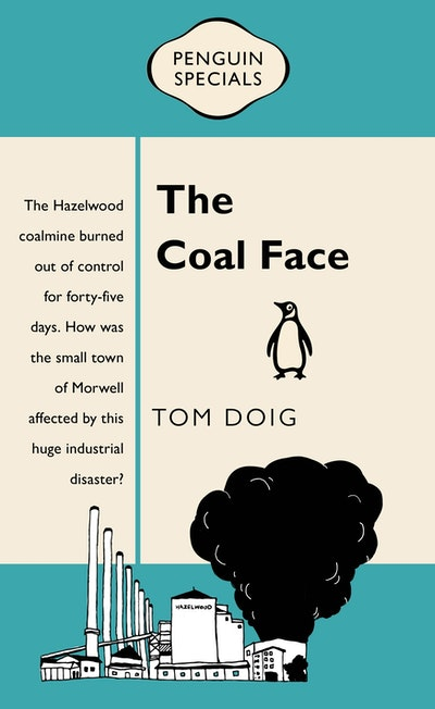 Book Cover: The Coal Face: Penguin Special
