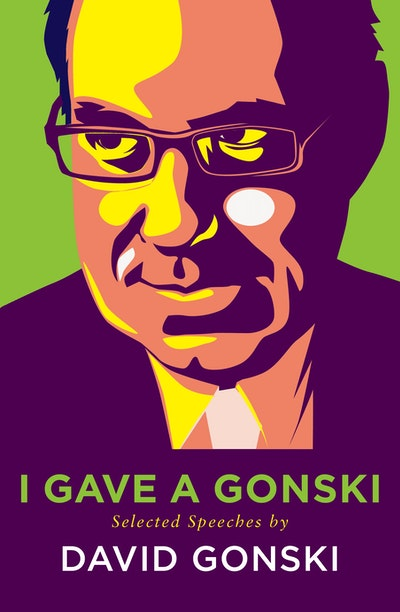 Book Cover:  I Gave A Gonski: Selected Speeches