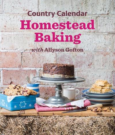 Country Calendar Homestead Baking