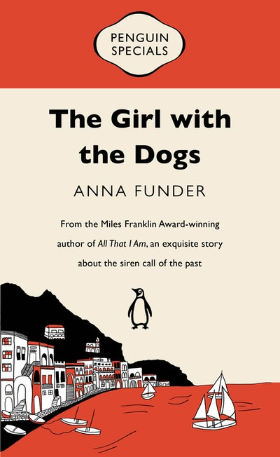 Book Cover: The Girl with the Dogs: Penguin Special
