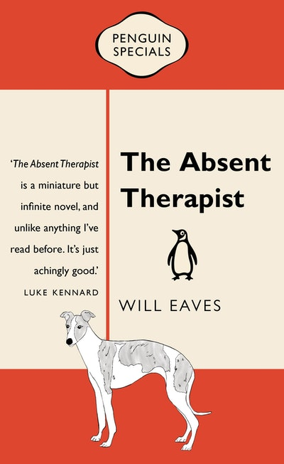 Book Cover: The Absent Therapist: Penguin Special