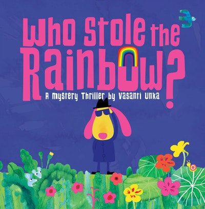 Who Stole the Rainbow?