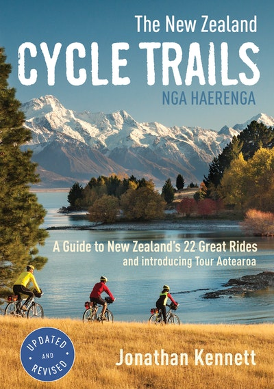 The New Zealand Cycle Trails Nga Haerenga