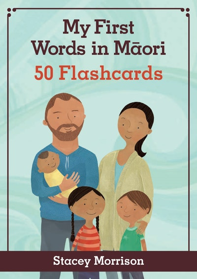 My First Words in Maori Flashcards