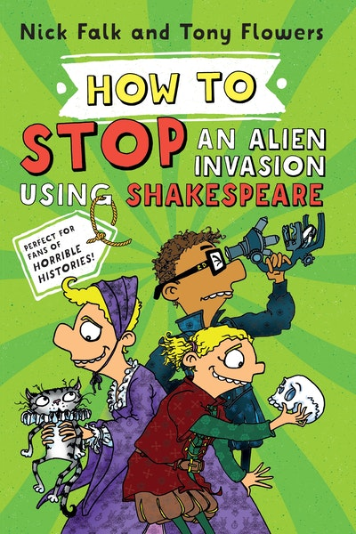 How To Stop an Alien Invasion Using Shakespeare