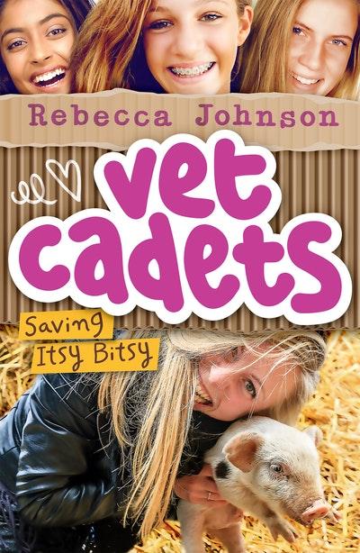 Vet Cadets: Saving Itsy Bitsy (BK3)