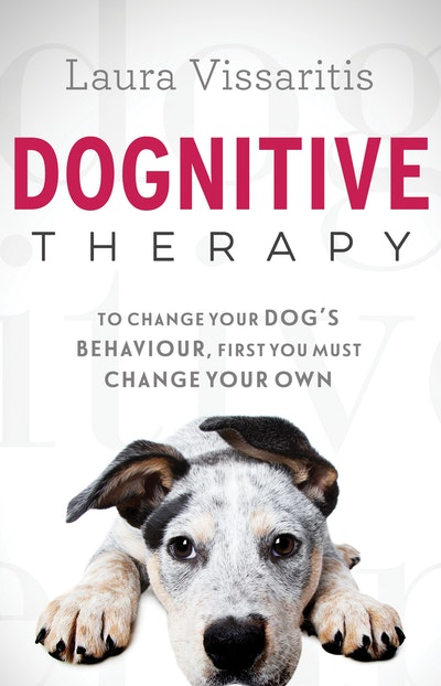 Dognitive Therapy by Laura Vissaritis