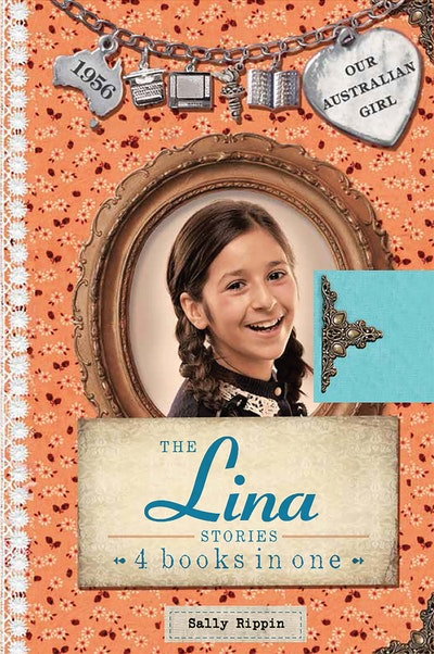 Our Australian Girl: The Lina Stories