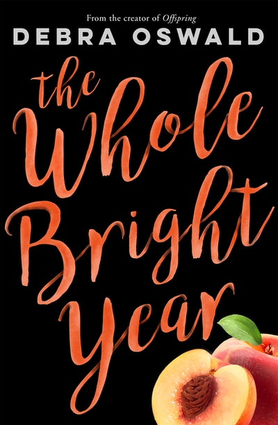 The Whole Bright Year