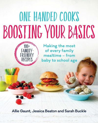 One Handed Cooks: Boosting Your Basics