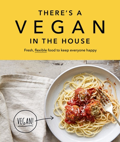 There's a Vegan in the House
