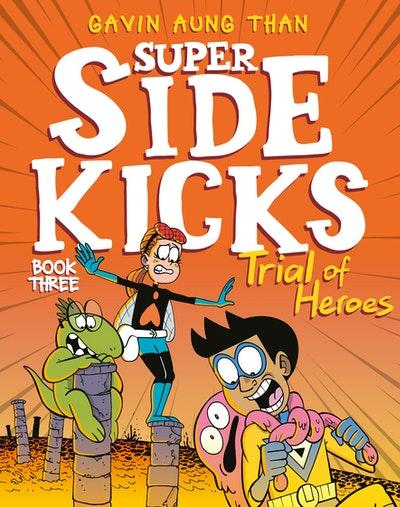Super Sidekicks 3: Trial of Heroes