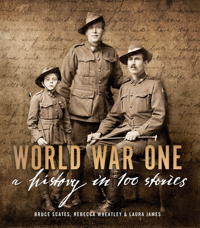 Book Cover:  World War One: A History in 100 Stories