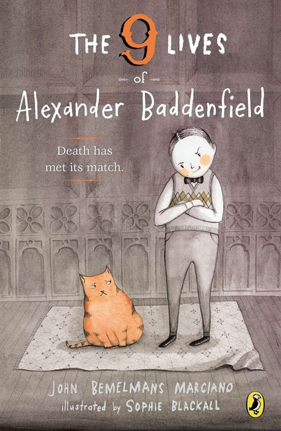 The 9 Lives of Alexander Baddenfield