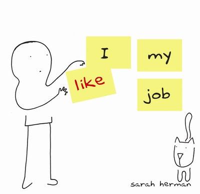 I Like My Job