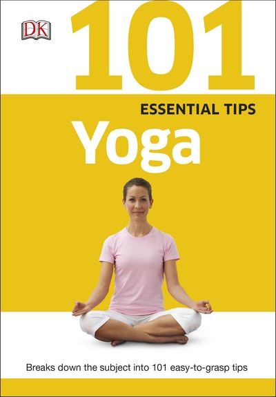 Book Cover:  101 Essential Tips: Yoga