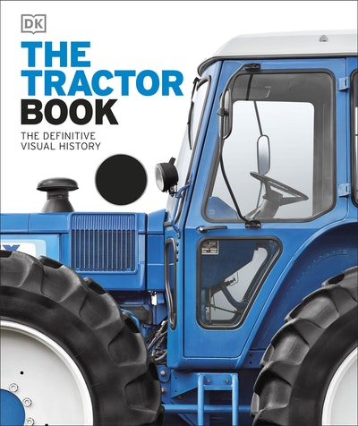 Book Cover: The Tractor Book: The Definitive Visual History