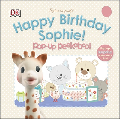 Book Cover:  Sophie La Girafe: Pop-Up Peekaboo Happy Birthday Sophie!