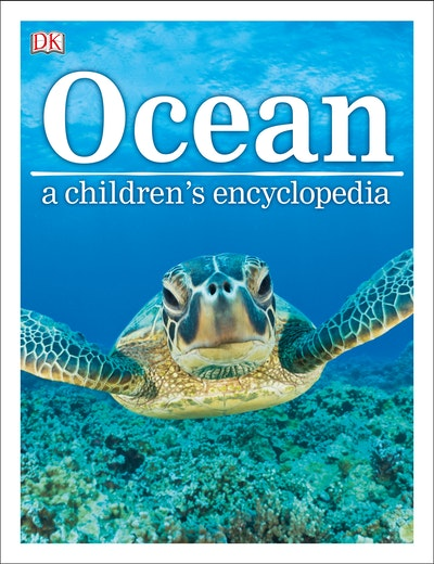 Ocean: A Children's Encyclopedia