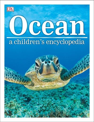Ocean: A Children's Encyclopedia
