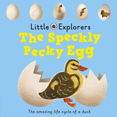 Ladybird Little Explorers: The Speckly, Pecky Egg