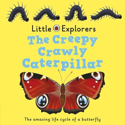 Ladybird Little Explorers: The Creepy, Crawly Caterpillar