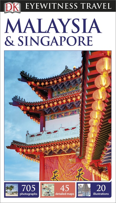 Malaysia and Singapore: Eyewitness Travel Guide