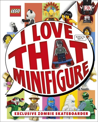 Book Cover:  LEGO®: I Love That Minifigure